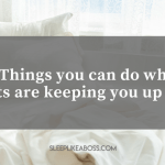 http://sleeplikeaboss.com/wp-content/uploads/2018/07/3-things-you-can-do-when-your-thoughts-are-keeping-you-up-at-night.png