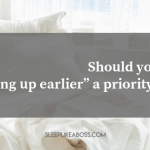 https://sleeplikeaboss.com/wp-content/uploads/2018/12/should-you-make-getting-up-earlier-a-priority-in-2019-blog.png