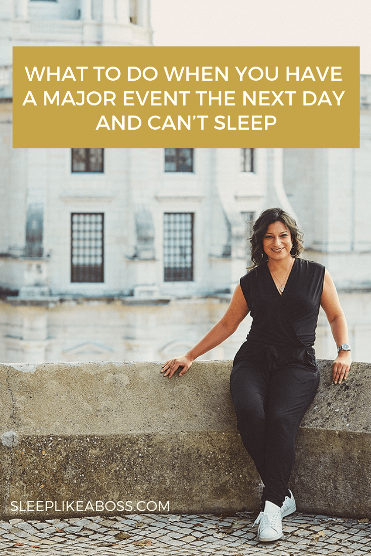 https://sleeplikeaboss.com/wp-content/uploads/2019/02/what-to-do-when-you-have-a-major-event-the-next-day-and-cant-sleep_-pin.png