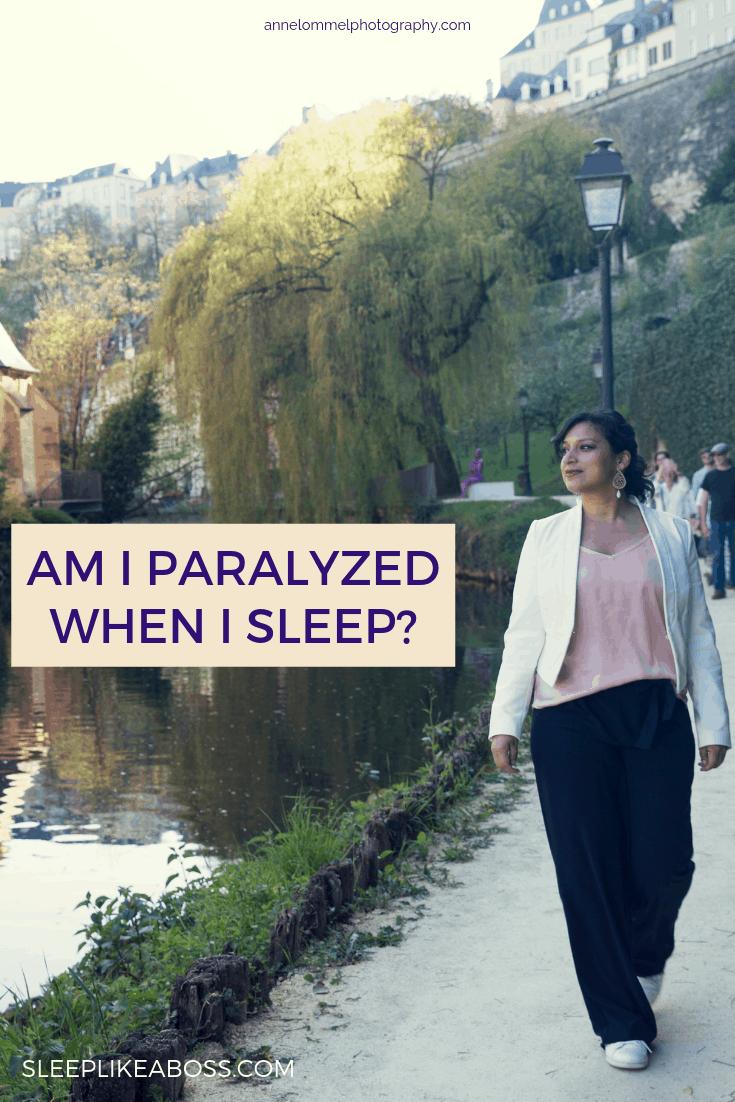 https://sleeplikeaboss.com/wp-content/uploads/2019/05/am-i-paralyzed-when-i-sleep_-pin.png