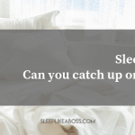 https://sleeplikeaboss.com/wp-content/uploads/2019/07/sleep-debt_-can-you-catch-up-on-sleep_-blog.png