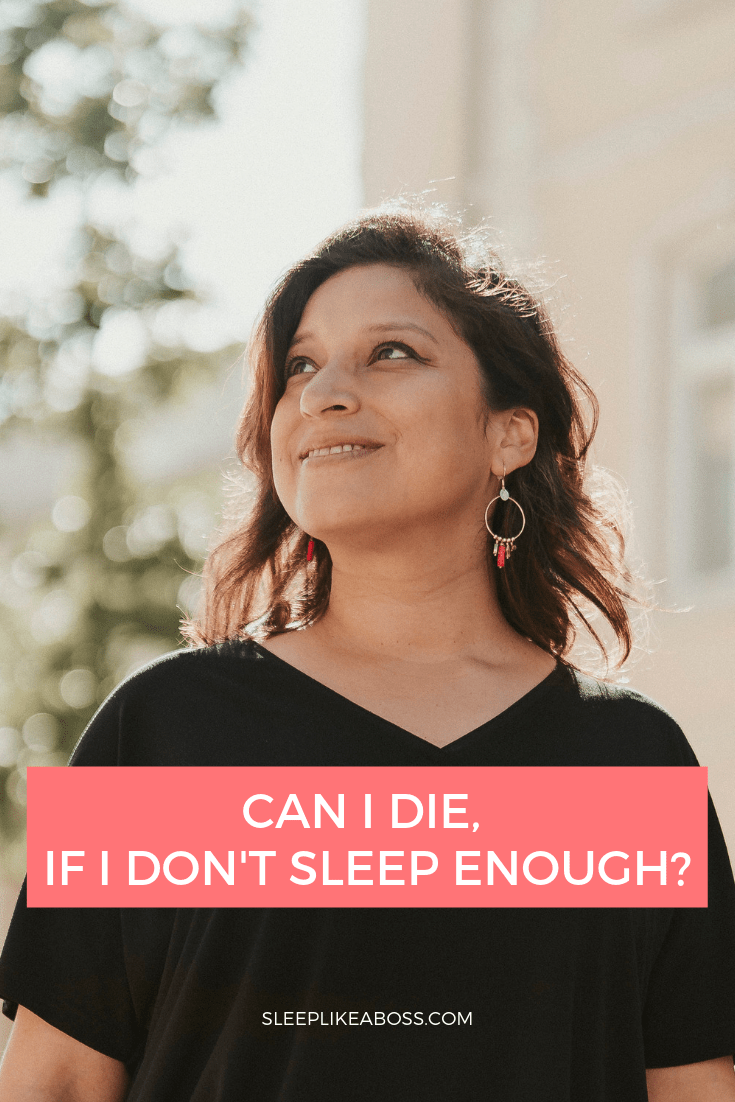https://sleeplikeaboss.com/wp-content/uploads/2019/08/can-i-die-if-i-dont-sleep-enough-pin.png