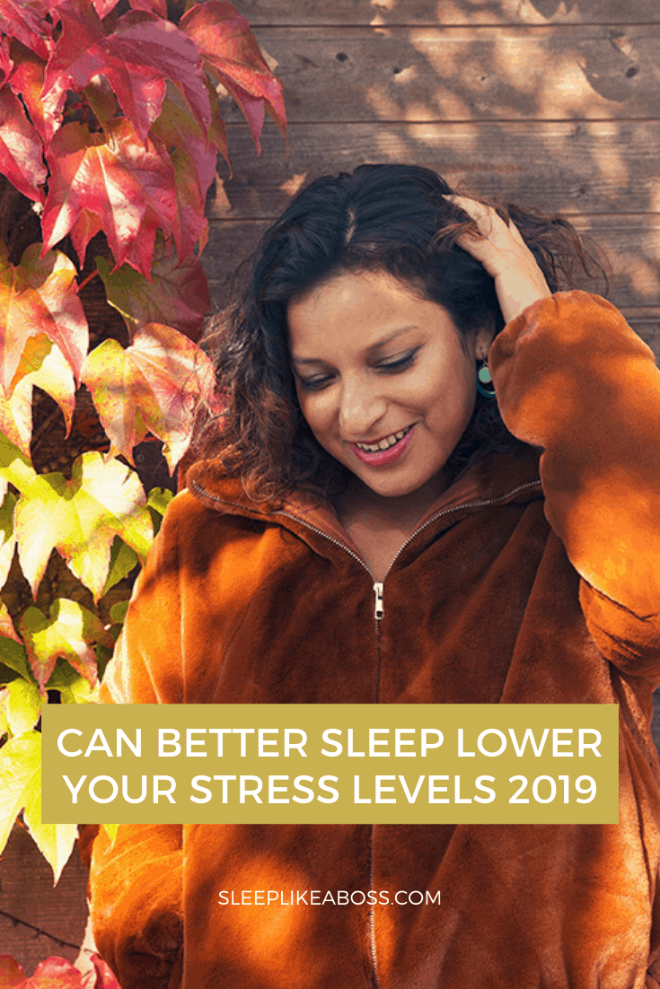 https://sleeplikeaboss.com/wp-content/uploads/2019/10/can-better-sleep-lower-your-stress-levels-2019-pin.png