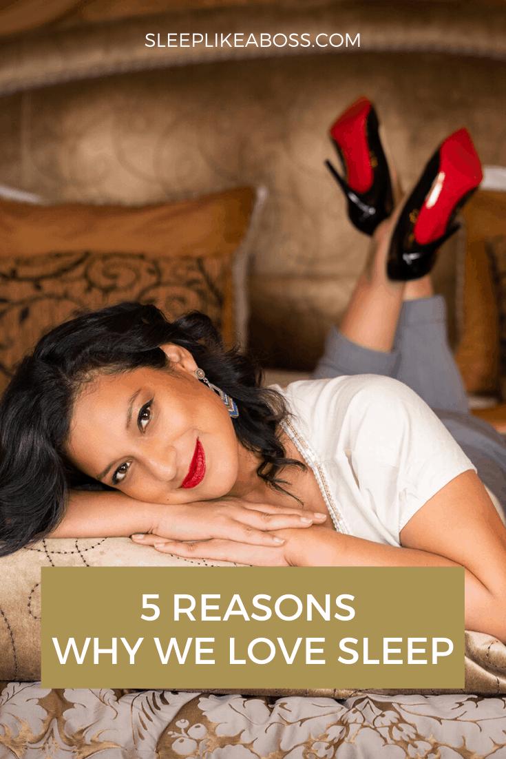 5-reasons-why-we-love-sleep-pin