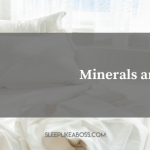 Minerals and sleep