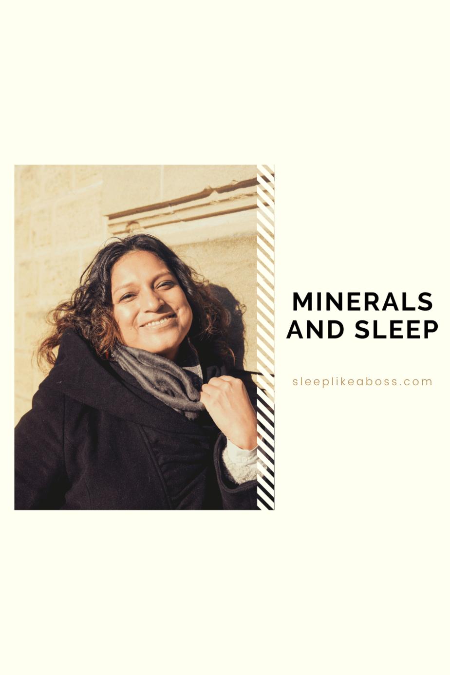 Minerals and sleep