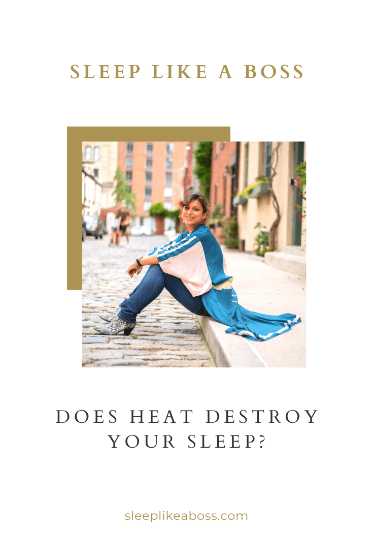 Does heat destroy your sleep