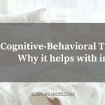 cognitive-behavioral-therapy-why-it-helps-with-insomnia-blog