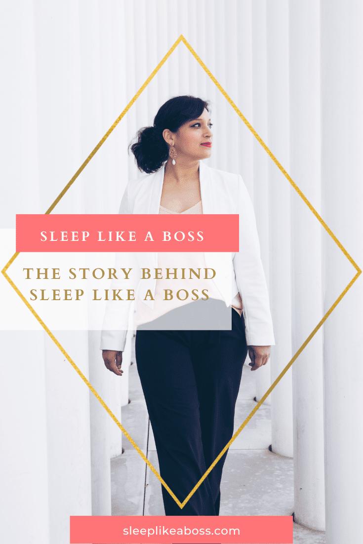the story behind sleep like a boss