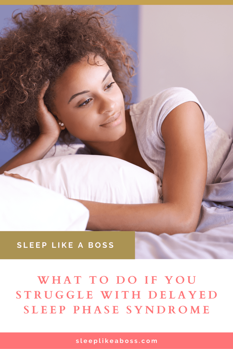 what to do if you suffer from delayed sleep phase syndrome