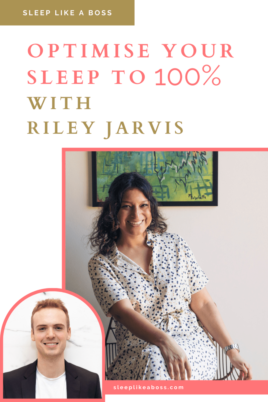 optimize-your-sleep-to-100-with-riley-jarvis